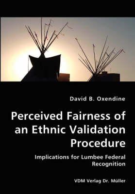 Perceived Fairness of an Ethnic Validation Procedure