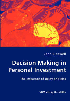 Decision Making in Personal Investment