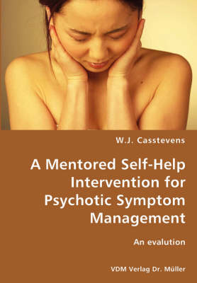 A Mentored Self-Help Intervention for Psychotic Symptom Management