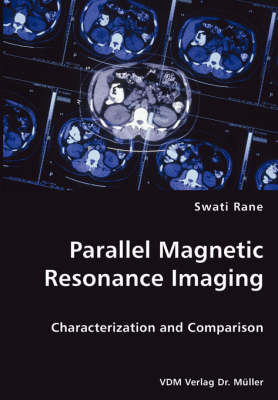 Parallel Magnetic Resonance Imaging