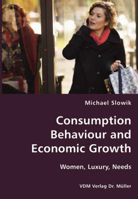 Consumption Behaviour and Economic Growth