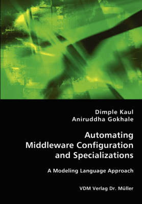 Automating Middleware Configuration and Specializations