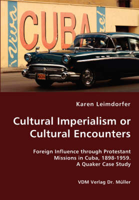 Cultural Imperialism or Cultural Encounters