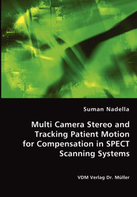 Multi Camera Stereo and Tracking Patient Motion for Compensation in Spect Scanning Systems