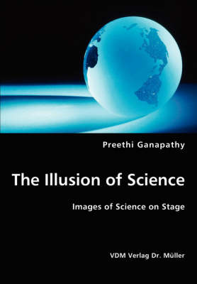 The Illusion of Science