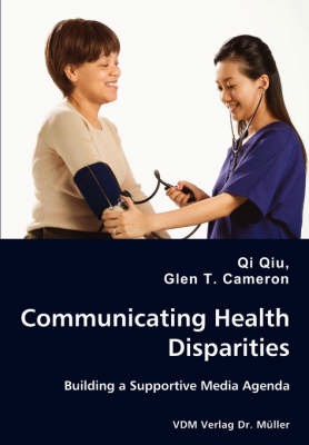 Communicating Health Disparities - Building a Supportive Media Agenda
