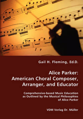 Alice Parker: American Choral Composer, Arranger, and Educator