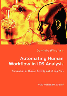 Automating Human Workflow in Ids Analysis
