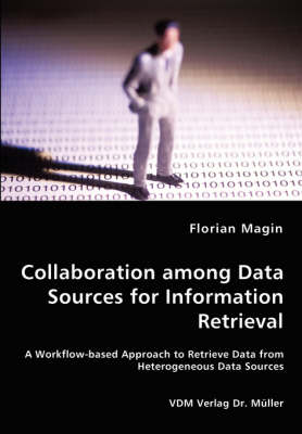 Collaboration Among Data Sources for Information Retrieval