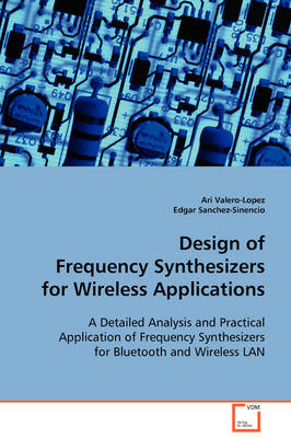 Design of Frequency Synthesizers for Wireless Applications