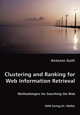 Clustering and Ranking for Web Information Retrieval