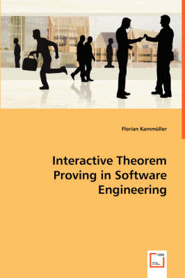 Interactive Theorem Proving in Software Engineering