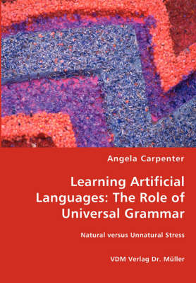 Learning Artificial Languages: The Role of Universal Grammar