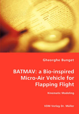 Batmav: A Bio-Inspired Micro-Air Vehicle for Flapping Flight - Kinematic Modeling