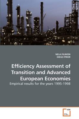 Efficiency Assessment of Transition and Advanced European Economies