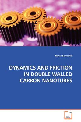 Dynamics and Friction in Double Walled Carbon Nanotubes