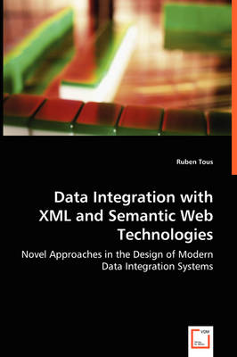 Data Integration with XML and Semantic Web Technologies