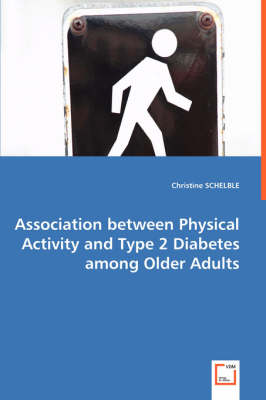 Association Between Physical Activity and Type 2 Diabetes Among Older Adults