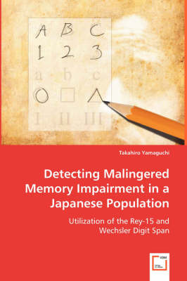 Detecting Malingered Memory Impairment in a Japanese Population