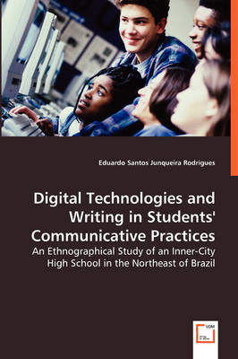 Digital Technologies and Writing in Students' Communicative Practices