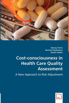 Cost-Consciousness in Health Care Quality Assessment