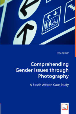 Comprehending Gender Issues Through Photography