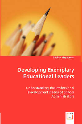 Developing Exemplary Educational Leaders