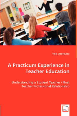 A Practicum Experience in Teacher Education