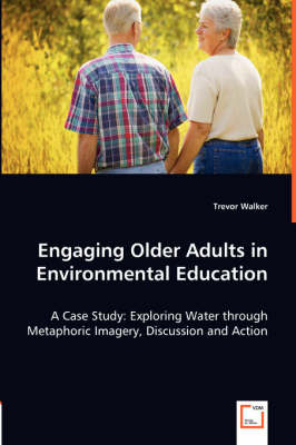 Engaging Older Adults in Environmental Education