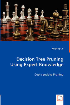 Decision Tree Pruning Using Expert Knowledge
