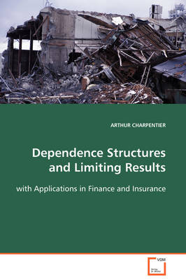 Dependence Structures and Limiting Results