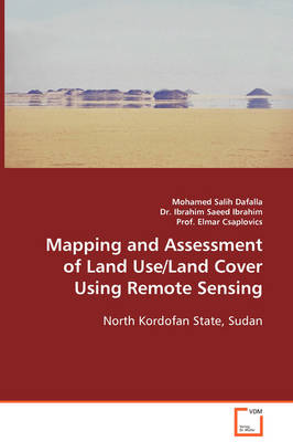Mapping and Assessment of Land Use/Land Cover Using Remote Sensing