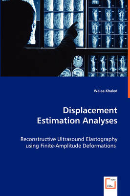 Displacement Estimation Analyses