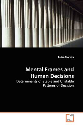 Mental Frames and Human Decisions