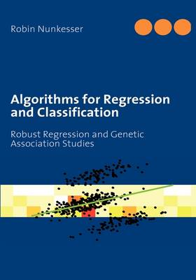 Algorithms for Regression and Classification