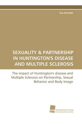 Sexuality & Partnership in Huntington's Disease and Multiple Sclerosis