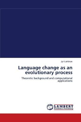 Language Change as an Evolutionary Process