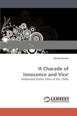 'A Charade of Innocence and Vice'