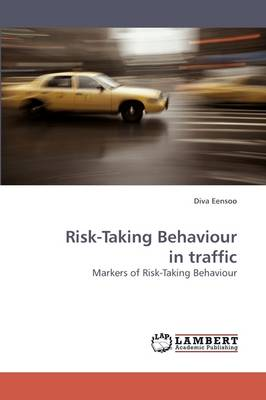 Risk-Taking Behaviour in Traffic