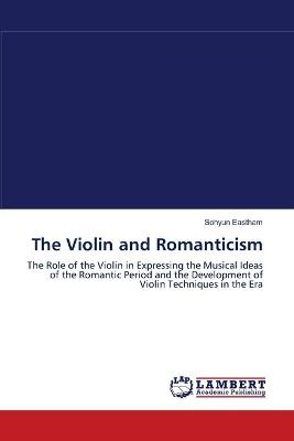 The Violin and Romanticism