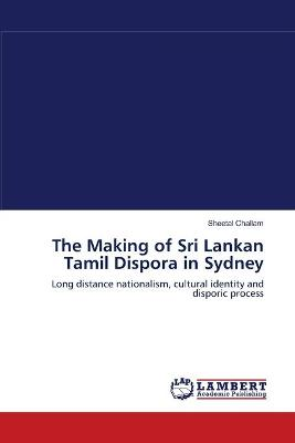 The Making of Sri Lankan Tamil Dispora in Sydney
