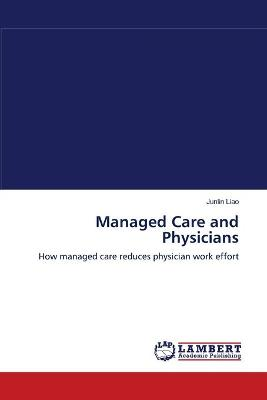 Managed Care and Physicians