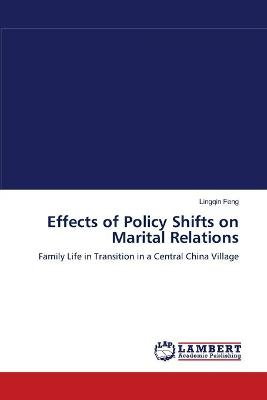 Effects of Policy Shifts on Marital Relations