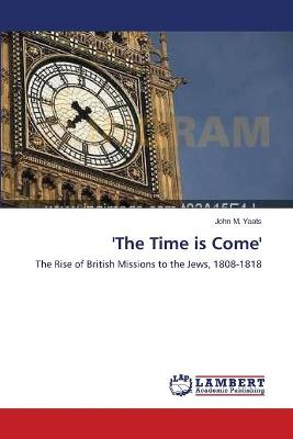 'The Time Is Come'