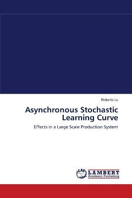 Asynchronous Stochastic Learning Curve