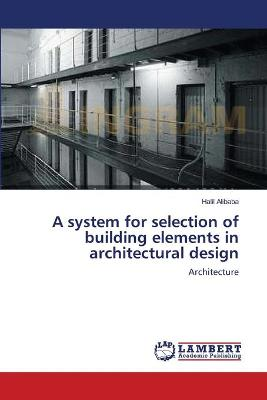 A System for Selection of Building Elements in Architectural Design