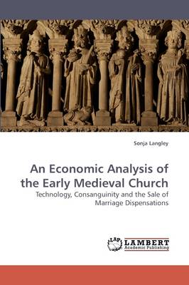 An Economic Analysis of the Early Medieval Church