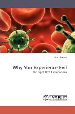 Why You Experience Evil