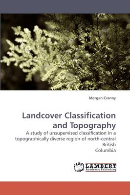 Landcover Classification and Topography