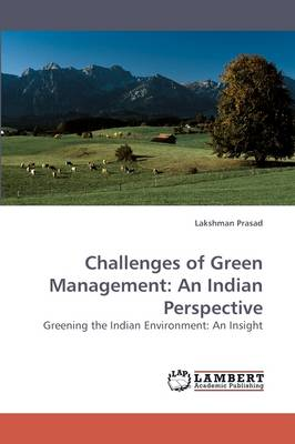 Challenges of Green Management: An Indian Perspective